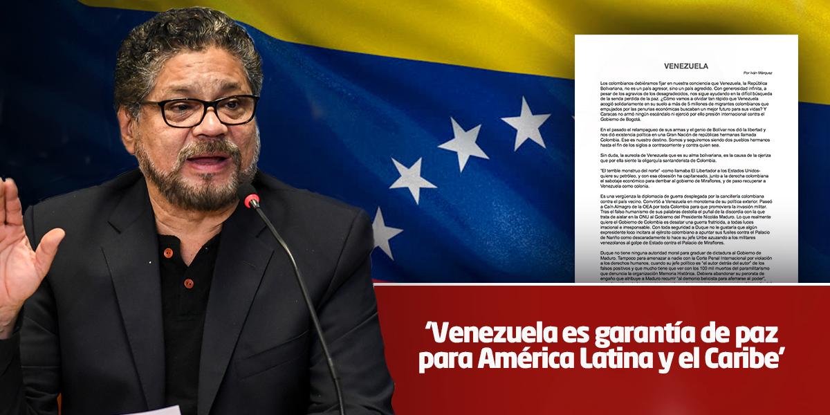 Iván Márquez reaparece con carta defendiendo a Venezuela