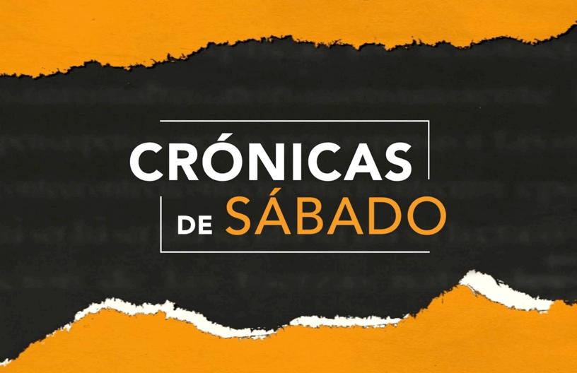 Crónicas de Sábado - Canal 1
