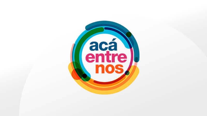 Acá Entre Nos - Canal 1