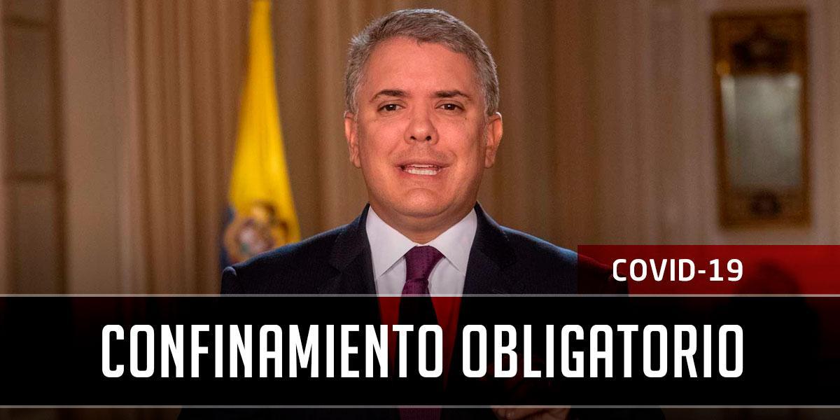 Presidente Duque declara confinamiento obligatorio durante 19 días en Colombia por coronavirus