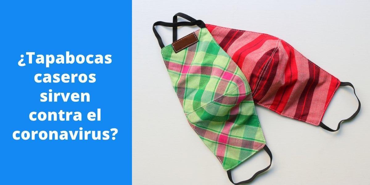 ¿Realmente son eficaces los tapabocas hechos en casa?