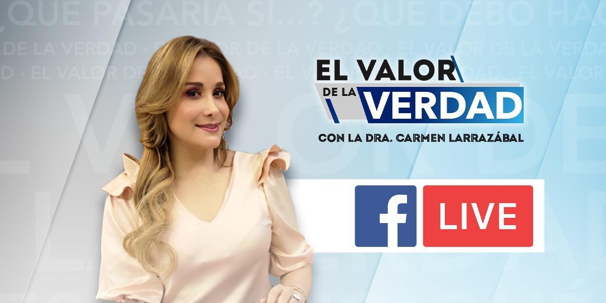 Facebook Live de El Valor de la Verdad