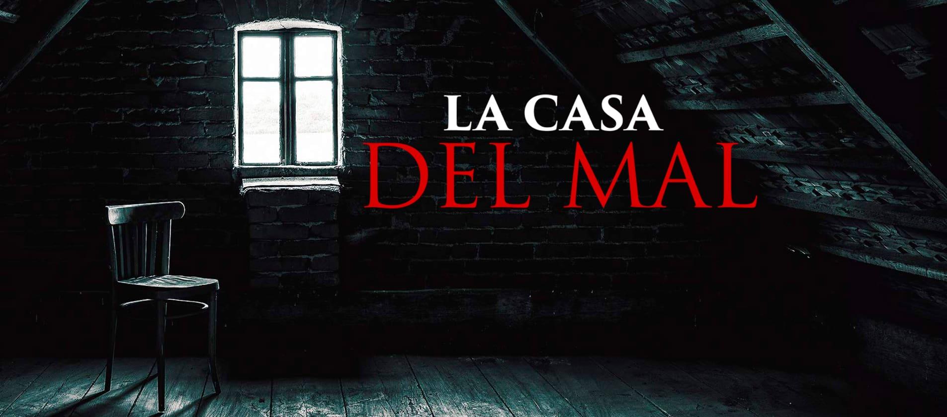 La Casa Del Mal Canal 1