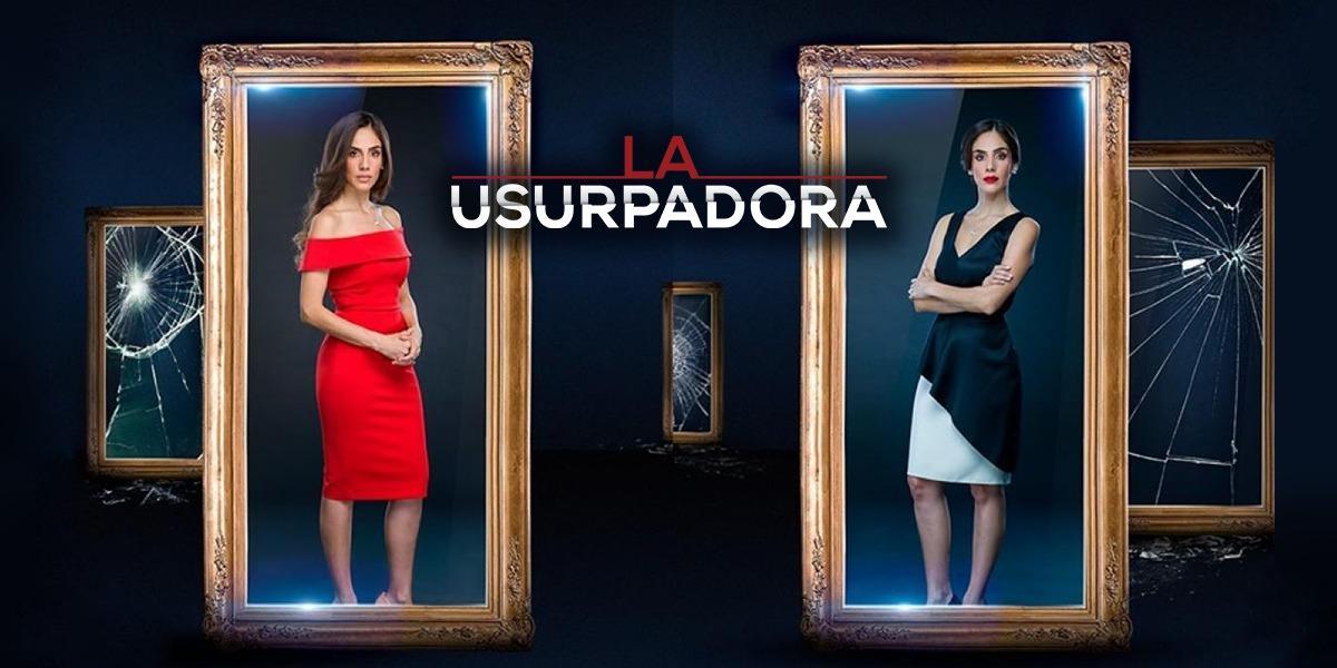 La Usurpadora, la nueva novela del Canal 1